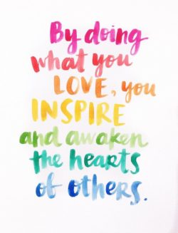 By Doing What You Love