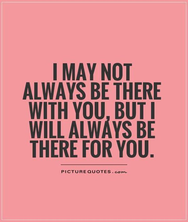 I May Not Always Be With You