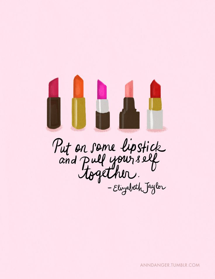 Put On Some Lipstick