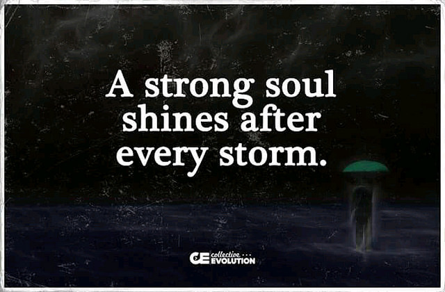 A Strong Soul Shines After...