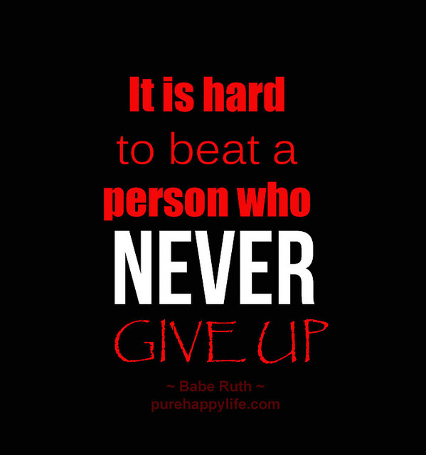 It Is Hard To Beat A Person...