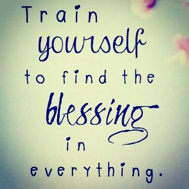 Train Yourself To Try The Blessings....