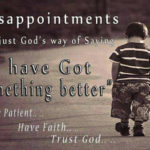 Disappointments Are Just...