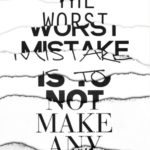 The Worst Mistake...