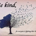 Be Kind For Everyone....