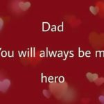 Dad! You Will Always Be...
