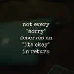 Not Every Sorry Deserves...