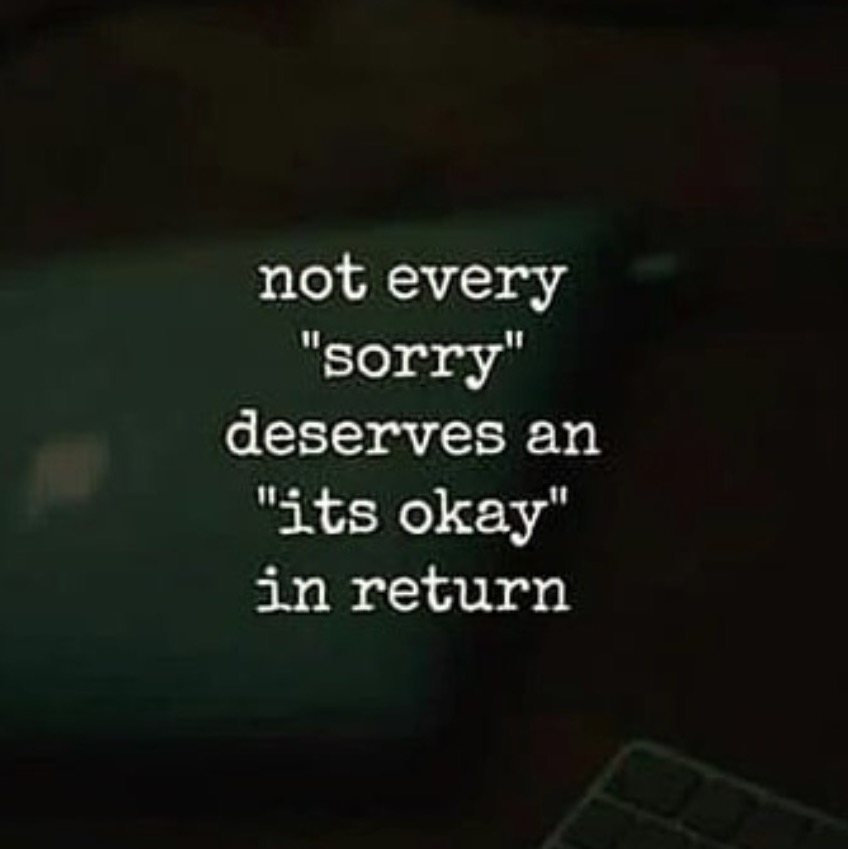 Not Every Sorry Deserves