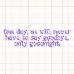 One Day We Will Never
