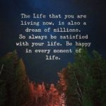 The Life That You Are Living...