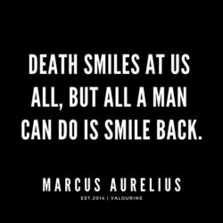 Death Smiles At Us...