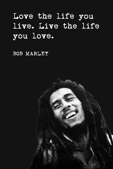Love The Life You...