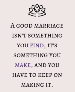 A Good Marriage Is...