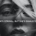 She Is Strong...