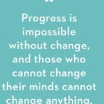 Progress Is Impossible Without...